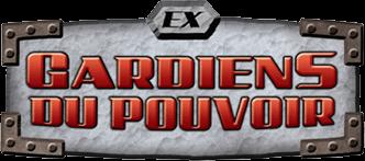 EX : Gardiens du Pouvoir